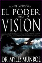 descargar epub Los principios y el poder de la vision – Autor Myles Munroe gratis