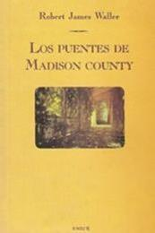 descargar epub Los puentes de Madison County – Autor Robert James Waller