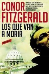 descargar epub Los que van a morir – Autor Conor Fitzgerald
