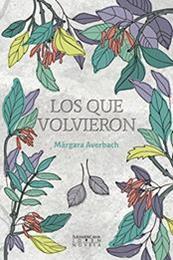 descargar epub Los que volvieron – Autor Márgara Averbach