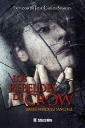 descargar epub Los rebeldes de Crow – Autor Javier Márquez Sánchez