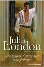 descargar epub Los riesgos de perseguir un principe – Autor Julia London