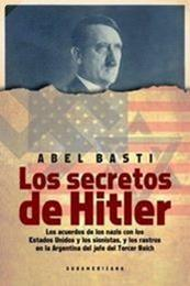 descargar epub Los secretos de Hitler – Autor Abel Basti