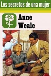 descargar epub Los secretos de una mujer – Autor Anne Weale gratis