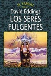 descargar epub Los seres fulgentes – Autor David Eddings