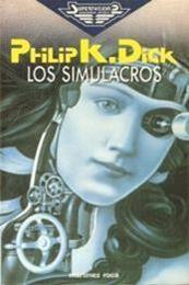 descargar epub Los simulacros – Autor Philip K. Dick