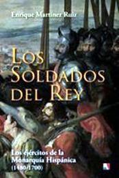 descargar epub Los soldados del rey – Autor Enrique Martínez Ruiz