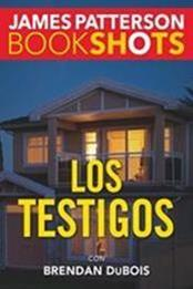 descargar epub Los testigos – Autor Brendan Dubois;James Patterson