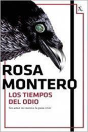 descargar epub Los tiempos del odio – Autor Rosa Montero gratis