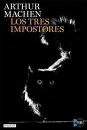 descargar epub Los tres impostores – Autor Arthur Machen gratis