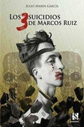 descargar epub Los tres suicidios de Marcos Ruiz – Autor Julio Marín García gratis