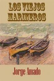 descargar epub Los viejos marineros – Autor Jorge Amado