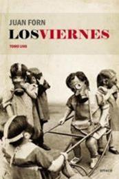 descargar epub Los viernes Tomo uno – Autor Juan Forn