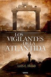 descargar epub Los vigilantes de la Atlántida – Autor Luis E. Íñigo Fernández gratis