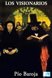 descargar epub Los visionarios – Autor Pío Baroja