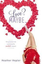 descargar epub Love? Maybe – Autor Heather Heple