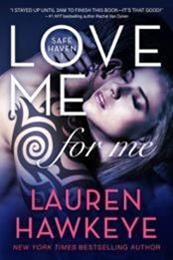 descargar epub Love me for me – Autor Lauren Hawkeye