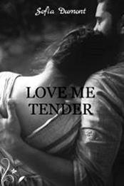 descargar epub Love me tender – Autor Sofía Dumont
