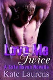 descargar epub Love me twice – Autor Kate Laurens gratis