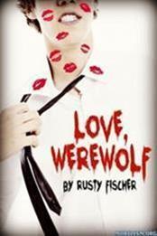descargar epub Love, werewolf – Autor Rusty Fischer