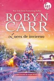descargar epub Luces de invierno – Autor Robyn Carr gratis