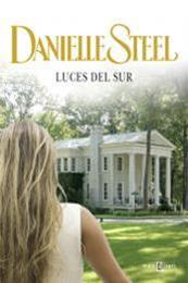 descargar epub Luces del sur – Autor Danielle Steel