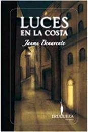 descargar epub Luces en la costa – Autor Jaume Benavente