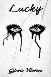 descargar epub Lucky – Autor Gloria  Vilariño
