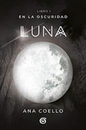 descargar epub Luna – Autor Ana Coello gratis