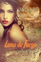 descargar epub Luna de Fuego – Autor Mia Campbell