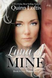 descargar epub Luna of Mine – Autor Quinn Loftis