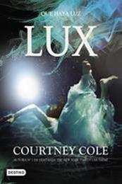 descargar epub Lux – Autor Courtney Cole gratis