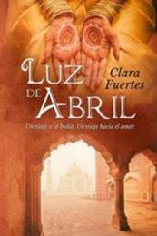 descargar epub Luz de abril – Autor Clara Fuertes
