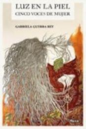 descargar epub Luz en la piel – Autor Gabriela Guerra