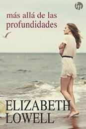 descargar epub Más allá de las profundidades – Autor Elizabeth Lowell gratis