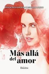 descargar epub Más allá del amor – Autor Francisco Javier Crespillo Pinto