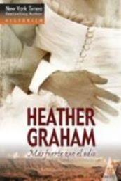 descargar epub Más fuerte que el odio – Autor Heather Graham