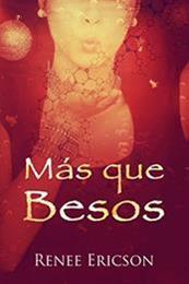 descargar epub Más que besos – Autor Renee Ericson