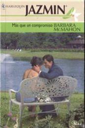 descargar epub Más que un compromiso – Autor Barbara McMahon