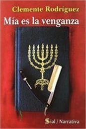 descargar epub Mía es la venganza – Autor Clemente Rodríguez Navarro