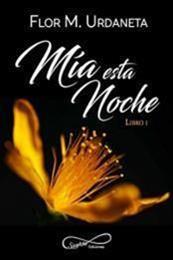 descargar epub Mía esta noche – Autor Flor M. Urdaneta gratis