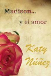 descargar epub Madison… y el amor – Autor Katy Núñez