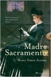 descargar epub Madre Sacramento – Autor María Teresa Álvarez gratis