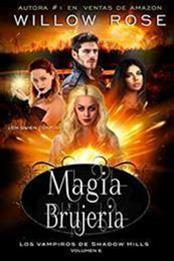 descargar epub Magia y brujería – Autor Willow Rose gratis
