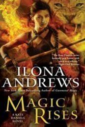 descargar epub Magic rises – Autor Ilona Andrews