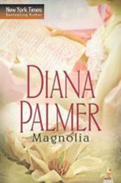 descargar epub Magnolia – Autor Diana Palmer