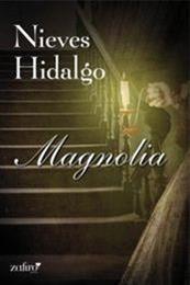 descargar epub Magnolia – Autor Nieves Hidalgo