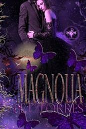 descargar epub Magnolia – Autor Pet TorreS