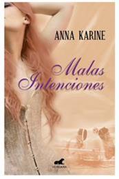 descargar epub Malas Intenciones – Autor Anabella Franco;Anna Karine