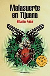 descargar epub Malasuerte en Tijuana – Autor Hilario Peña